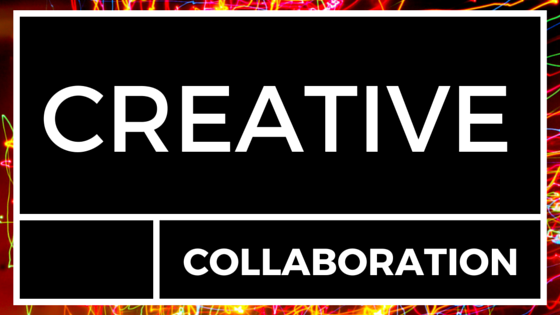 CREATIVE COLLABORATION